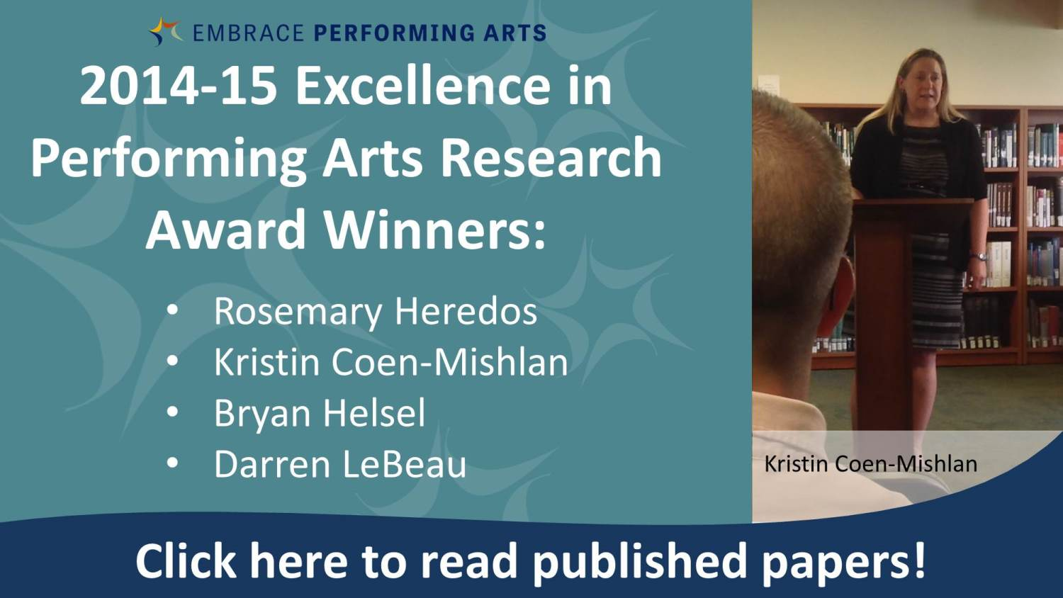 Show more about 2014-2015 Excellence in Performing Arts Research Award winners announced!