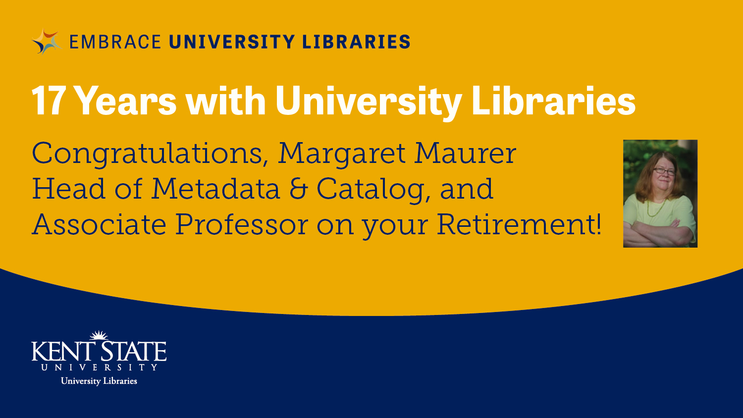 Show more about Congratulations, Margaret Maurer Head of Metadata & Catalog, and Associate Professor on your Retirement!